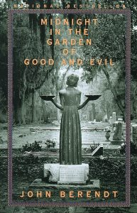 One of our recommended books is Midnight in the Garden of Good and Evil