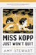 Miss Kopp Just Won't Quit is one of our book group favorites for 2019