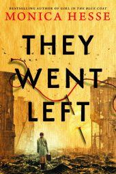 One of our recommended books is They Went Left by Monica Hesse