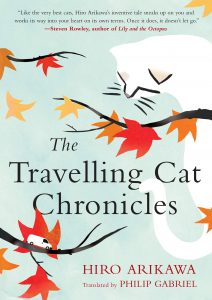 One of our recommended books is The Travelling Cat Chronicles by Hiro Arikawa
