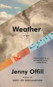 One of our recommended books for 2020 is Weather by Jenny Offill
