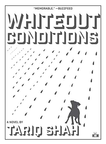 One of our recommended books is Whiteout Conditions by Tariq Shah