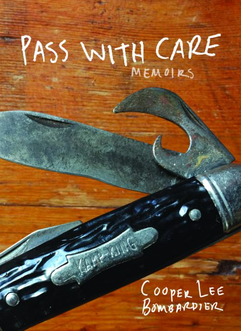 One of our recommended books is Pass With Care by Cooper Lee Bombardier