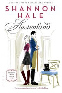 One of our recommended books is Austenland by Shannon Hale