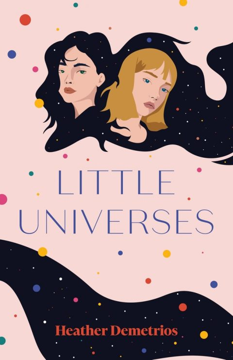One of our recommended books is Little Universes by Heather Demetrios
