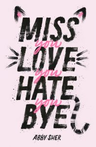 One of our recommended books is Miss You Love You Hate You Bye