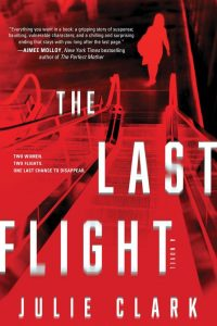 One of our recommended books is The Last Flight by Julie Clark