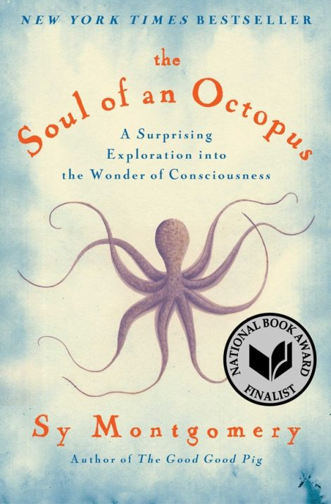 One of our recommended books is The Soul of an Octopus by Sy Montgomery
