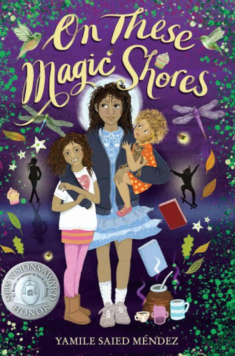 One of our recommended books is On These Magic Shores by Yamile Saied Méndez