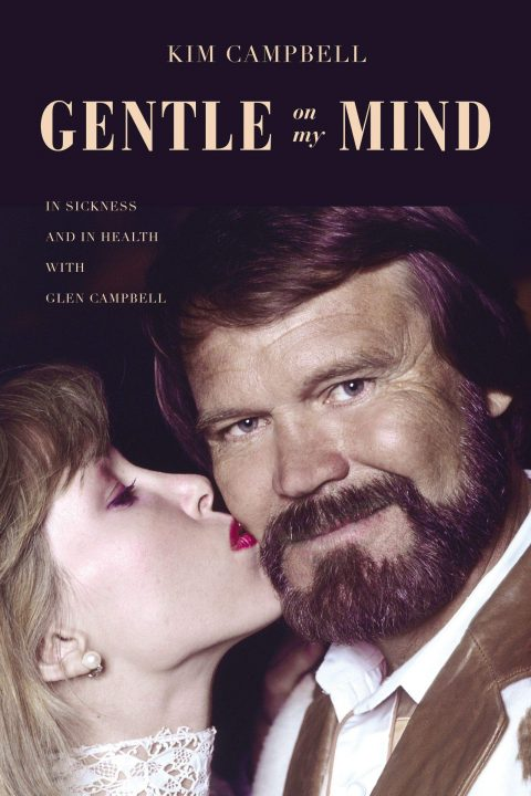 One of our recommended books is Gentle on My Mind by Kim Campbell