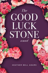 One of our recommended books is The Good Luck Stone by Heather Bell Adams