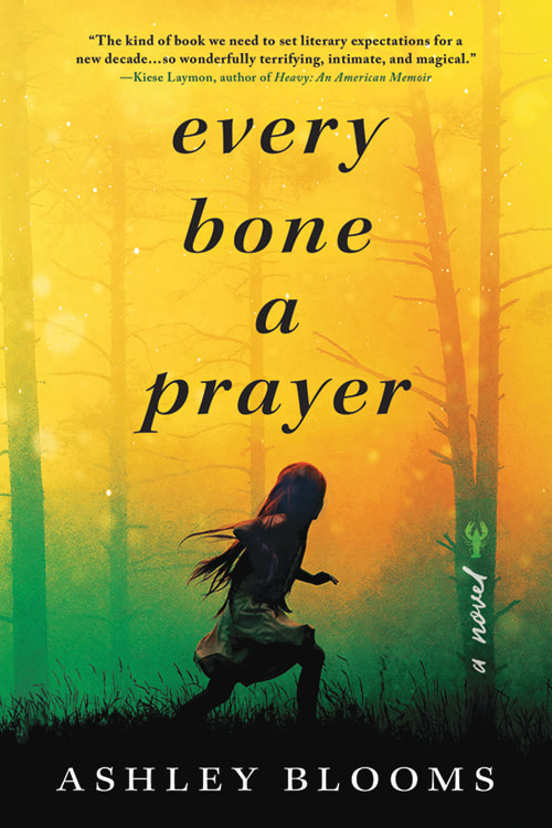 One of our recommended books is Every Bone a Prayer by Ashley Blooms