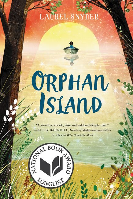 One of our recommended books is Orphan Island by Laurel Snyder