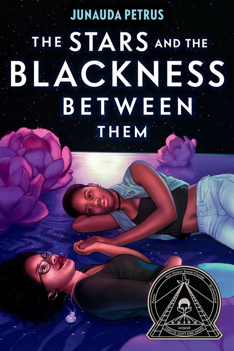 One of our recommended books is The Stars and the Blackness Between Them by Junauda Petrus