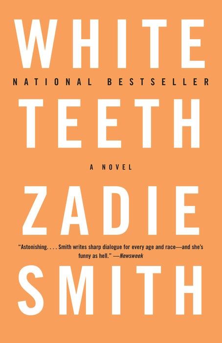 One of our recommended books is White Teeth by Zadie Smith
