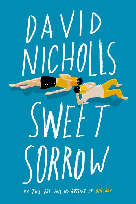 One of our recommended books is Sweet Sorrow by David Nicholls