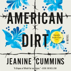 One of our recommended audiobooks is American Dirt by Jeanine Cummins