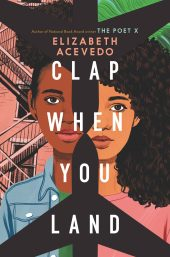 One of our recommended books is Clap When You Land by Elizabeth Acevedo