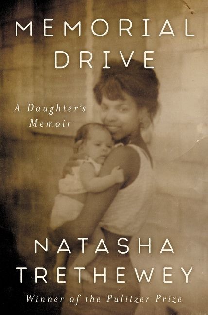 One of our recommended books is Memorial Drive by Natasha Tretheway
