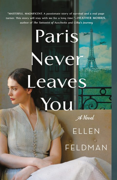 One of our recommended books is Paris Never Leaves You by Ellen Feldman