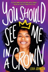 One of our recommended books is You Should See Me in a Crown