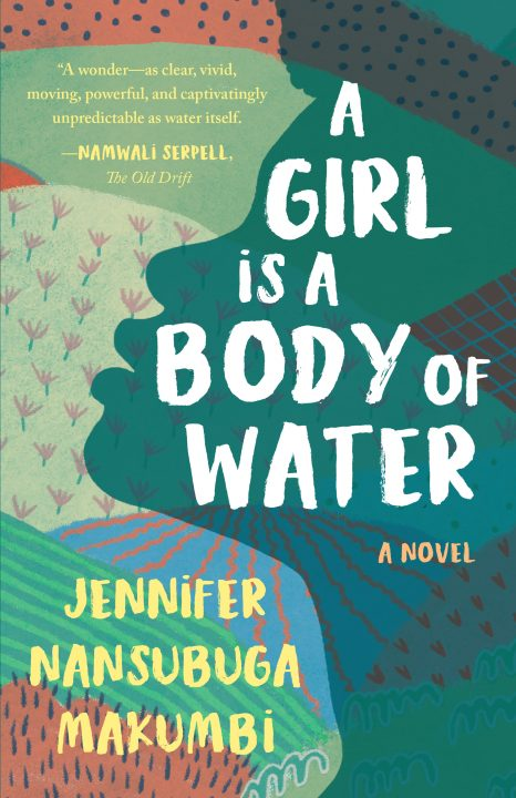 One of our recommended books is A GIrl Is a Body of Water by Jennifer Nansubuga Makumbi