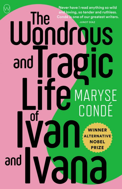 One of our recommended books is The Wondrous and Tragic Life of Ivan and Ivana by Maryse Conde