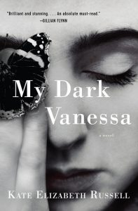 One of our recommended books is My Dark Vanessa by Kate Elizabeth Russell