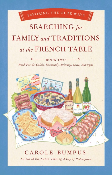 One of our recommended books is Searching for Family and Traditions at the French Table by Carole Bumpus