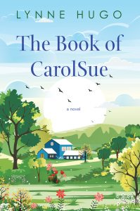 One of our recommended books is The Book of CarolSue by Lynne Hugo