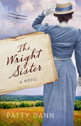 One of our recommended books is The Wright Sister by Patty Dann