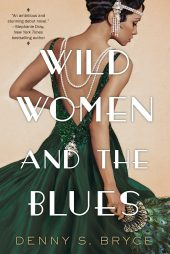 One of our recommended books is Wild Women and the Blues by Denny Bryce