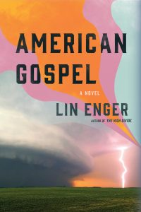 One of our recommended books is American Gospel by Lin Enger