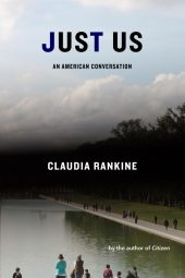One of our recommended books is Just Us by Claudia Rankine