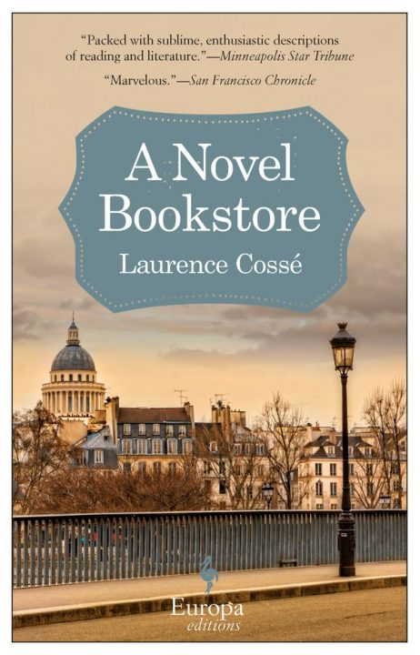One of our recommended books is A Novel Bookstore by Laurence Cosse