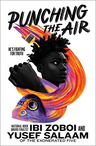 One of our recommended books is Punching the Air by Ibi Zoboi and Yusef Salaam