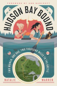 One of our recommended books is Hudson Bay Bound by Natalie Warren