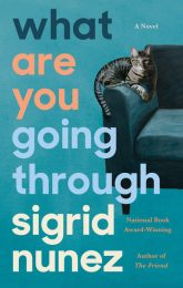 One of our recommended books is What Are You Going Through by Sigrid Nunez