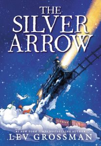 One of our recommended books is The Silver Arrow by Lev Grossman