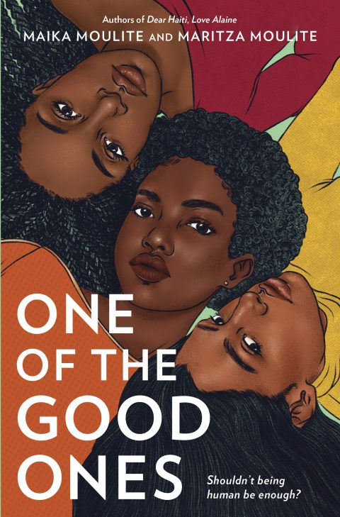 One of our recommended books is One of the Good Ones by Maika and Maritza Moulite
