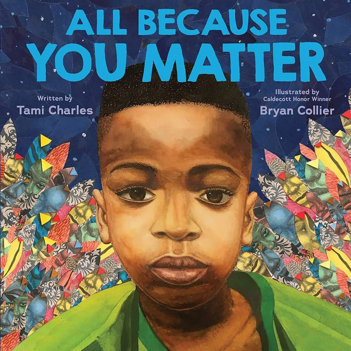 One of our recommended children's books is All Because You Matter by Tami Charles