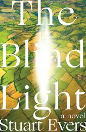 One of our recommended books is The Blind Light by Stuart Evers