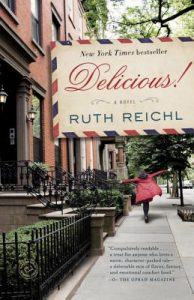 One of our recommended books is Delicious! by Ruth Reichl