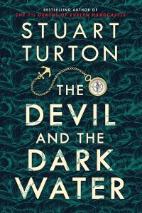 One of our recommended books is The Devil and the Dark Water by Stuart Turton