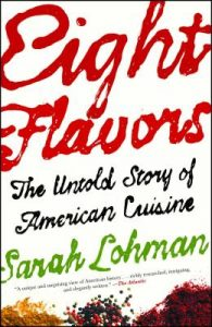 One of our recommended books is Eight Flavors by Sarah Lohman