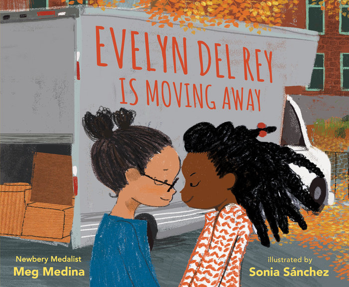 One of our recommended children's books is Evelyn Del Ray Is Moving Away by Meg Medina