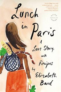 One of our recommended books is Lunch in Paris by Elizabeth Bard