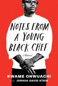 One of our recommended books is Notes from a Young Black Chef by Kwame Onwuachi