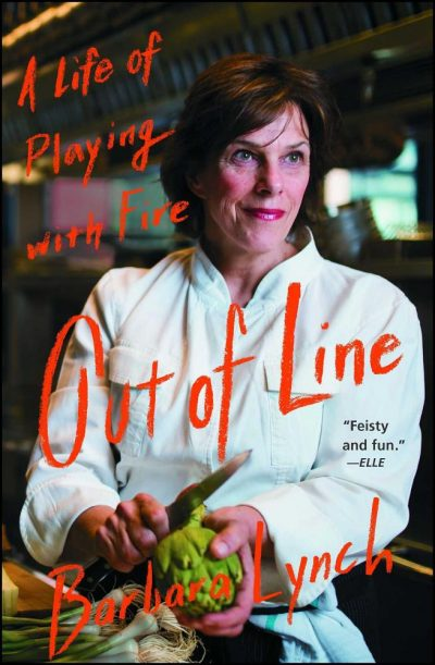 Out of Line by Barbara Lynch