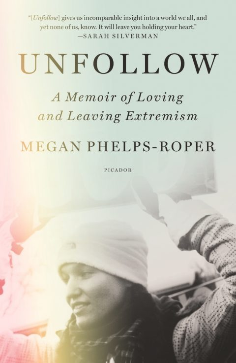 One of our recommended books is Unfollow by Megan Phelps-Roper